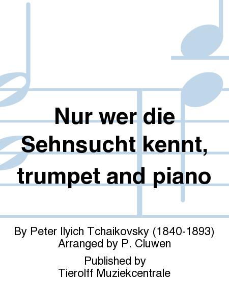 Nur wer die Sehnsucht kennt, trumpet and piano