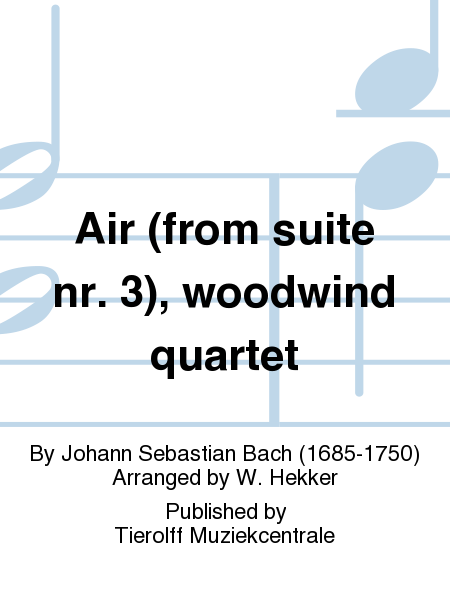 Air (from suite nr. 3), woodwind quartet