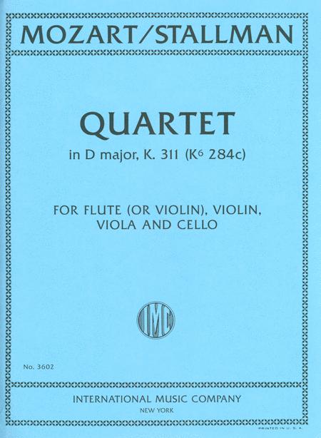 Quartet in D major, K. 311 (K6 284c) for Flute (or Violin I), Violin (II), Viola and Cello
