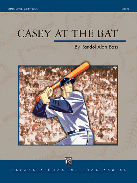 Casey At the Bat (Score only)