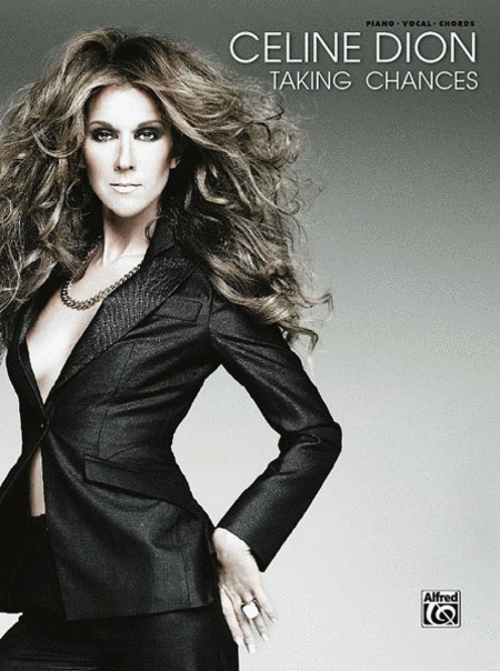 Celine Dion -- Taking Chances