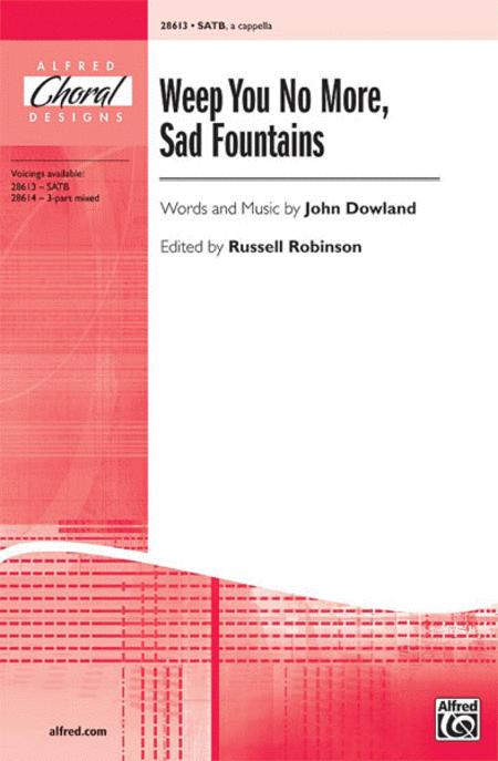 Weep You No More, Sad Fountains