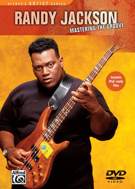 Randy Jackson -- Mastering the Groove