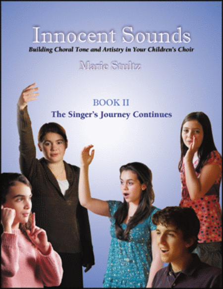 Innocent Sounds: Book 2: The Singer's Journey Continues
