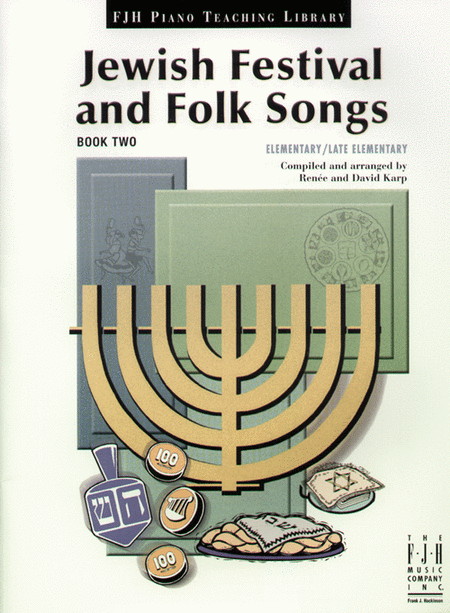 Jewish Festival and Folk Songs, Book Two (NFMC)