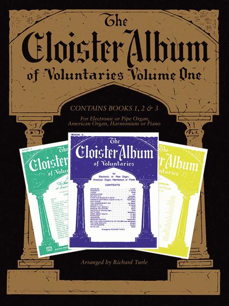 The Cloister Album of Voluntaries, Volume 1
