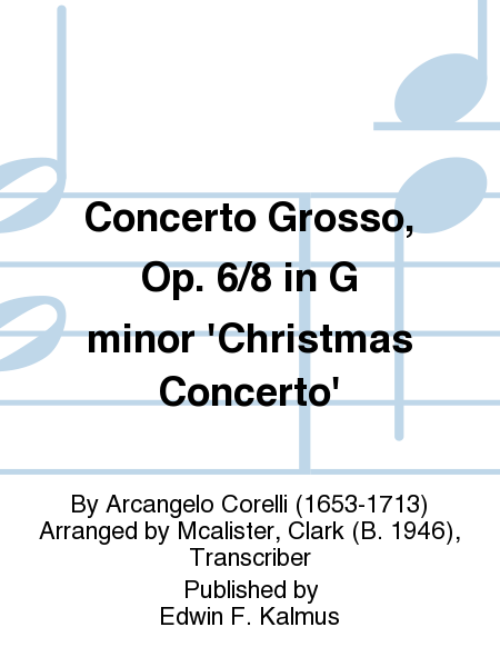 Concerto Grosso, Op. 6/8 in G minor 'Christmas Concerto'