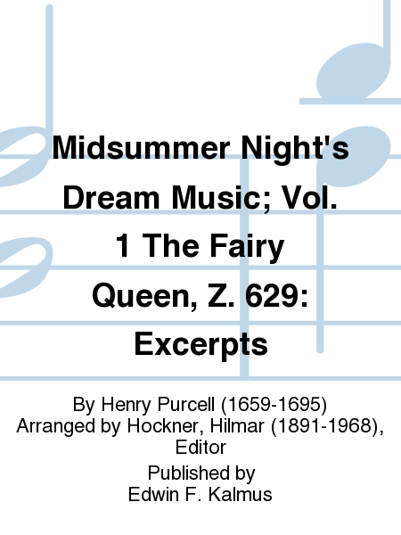 Midsummer Night's Dream Music; Vol. 1 The Fairy Queen, Z. 629: Excerpts