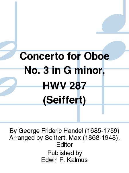 Concerto for Oboe No. 3 in G minor, HWV 287 (Seiffert)