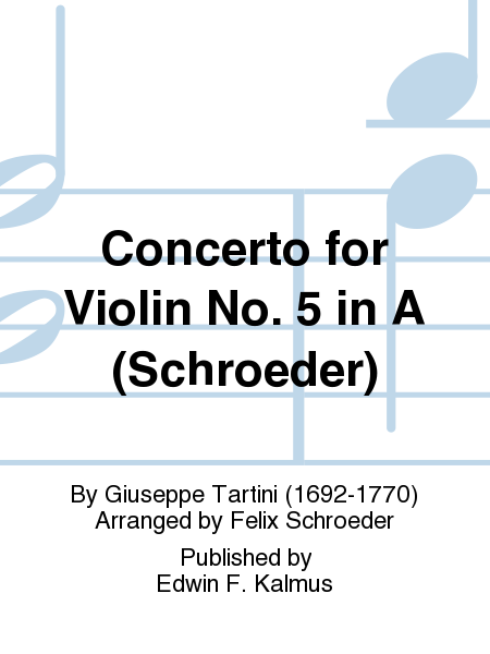 Concerto for Violin No. 5 in A (Schroeder)