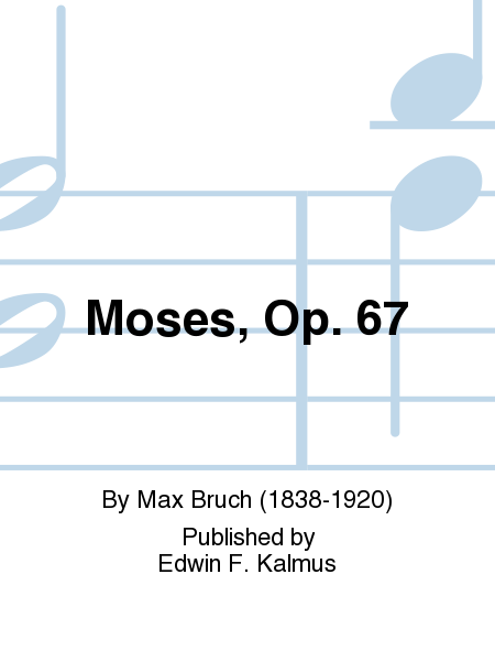 Moses, Op. 67