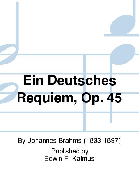 Ein Deutsches Requiem, Op. 45