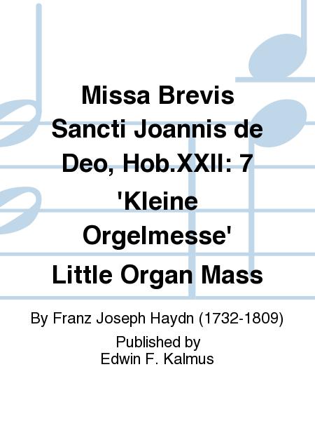 Missa Brevis Sancti Joannis de Deo, Hob.XXII: 7 'Kleine Orgelmesse' Little Organ Mass