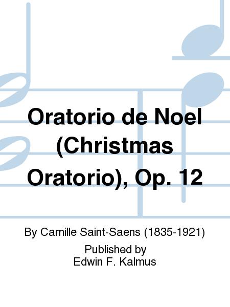 Oratorio de Noel (Christmas Oratorio), Op. 12