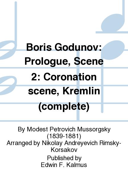 Boris Godunov: Prologue, Scene 2: Coronation scene, Kremlin (complete)