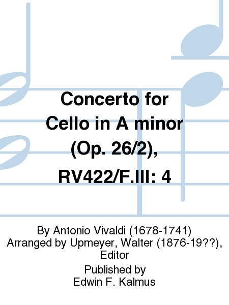 Concerto for Cello in A minor (Op. 26/2), RV422/F.III: 4