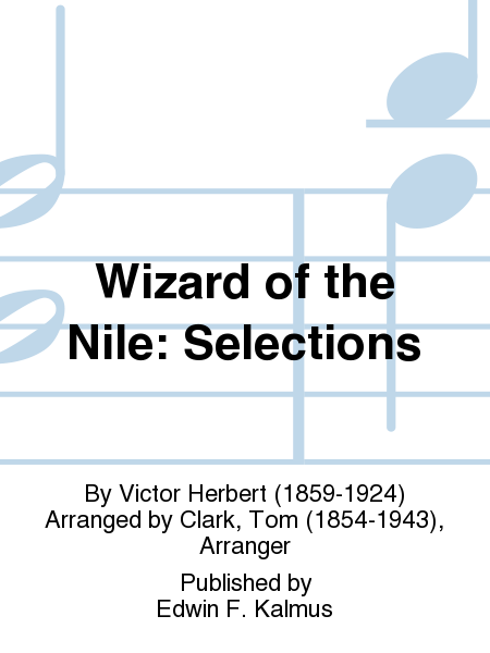 Wizard of the Nile: Selections