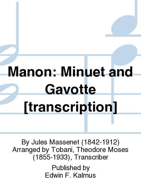 Manon: Minuet and Gavotte [transcription]