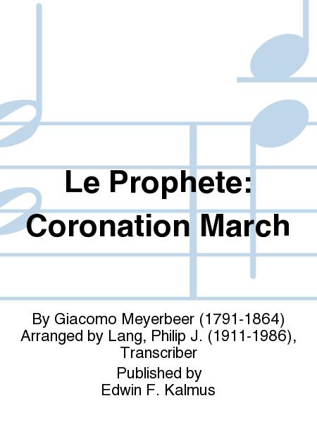Le Prophete: Coronation March