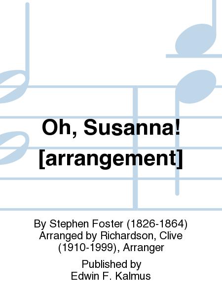 Oh, Susanna! [arrangement]