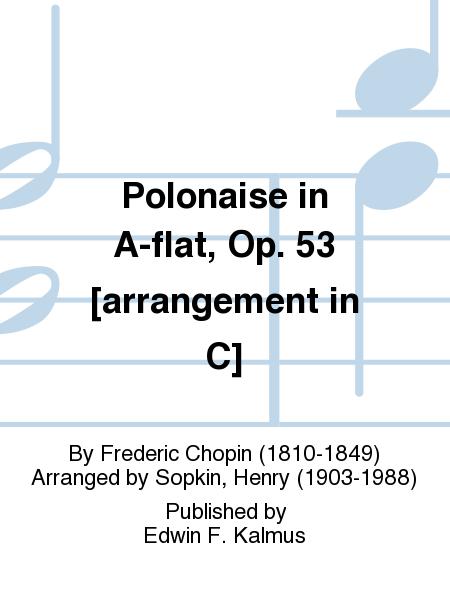 Polonaise in A-flat, Op. 53 [arrangement in C]