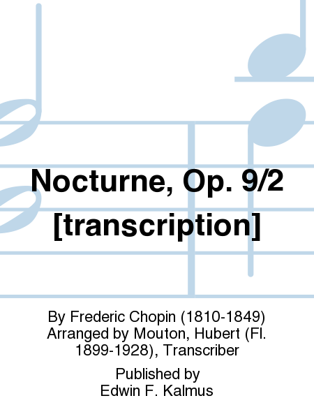 Nocturne, Op. 9/2 [transcription]