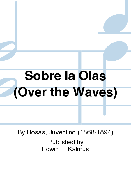 Sobre la Olas (Over the Waves)