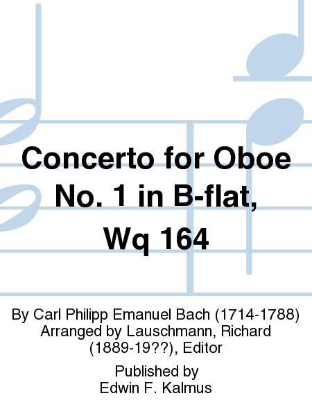 Concerto for Oboe No. 1 in B-flat, Wq 164