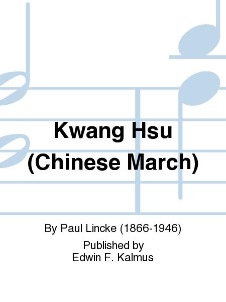 Kwang Hsu (Chinese March)
