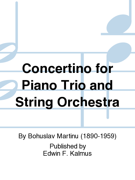 Concertino for Piano Trio and String Orchestra