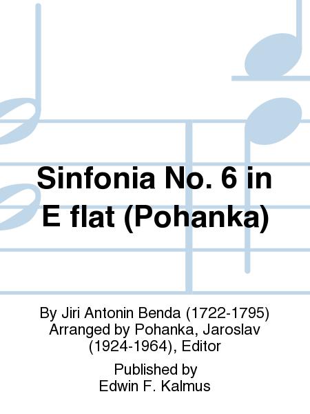 Sinfonia No. 6 in E flat (Pohanka)
