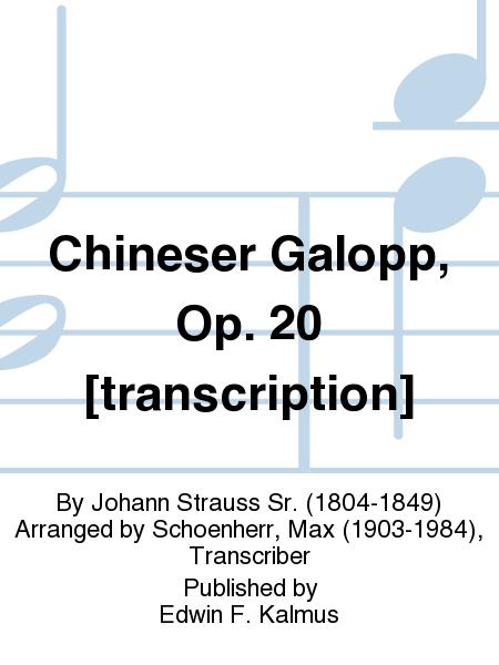 Chineser Galopp, Op. 20 [transcription]