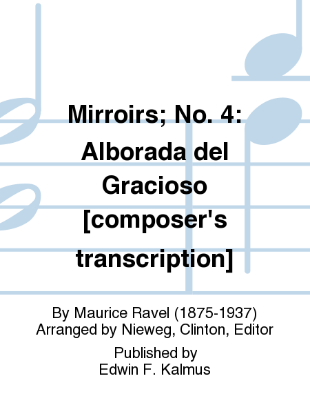 Mirroirs; No. 4: Alborada del Gracioso [composer's transcription]