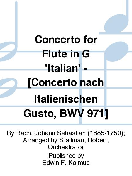 Concerto for Flute in G 'Italian' - [Concerto nach Italienischen Gusto, BWV 971]