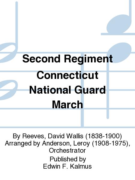 Second Regiment Connecticut National Guard March