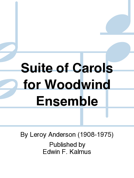 Suite of Carols for Woodwind Ensemble