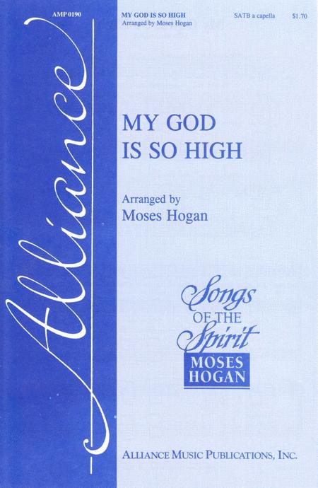 My God Is So High