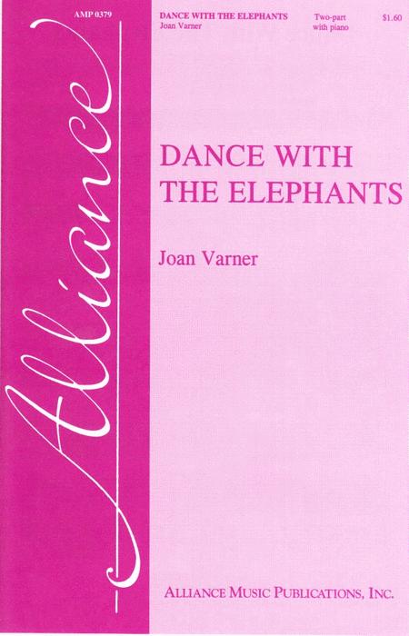 Dance With the Elephants