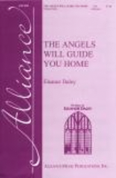 The Angels Will Guide You Home