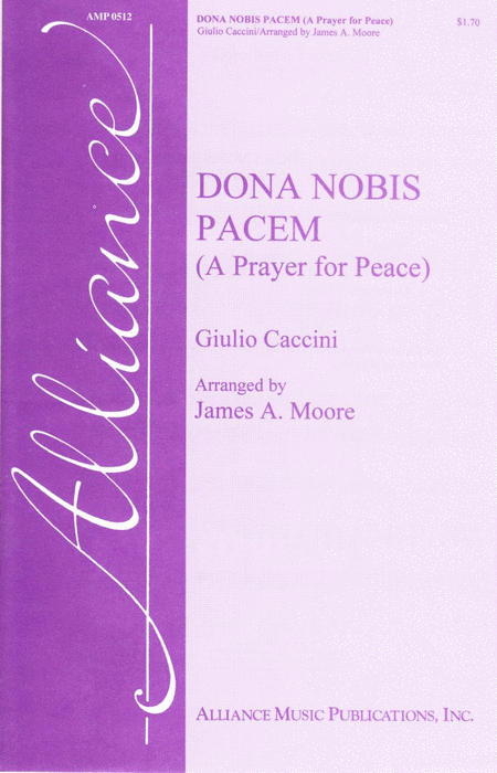 Dona Nobis Pacem (A Prayer for Peace)