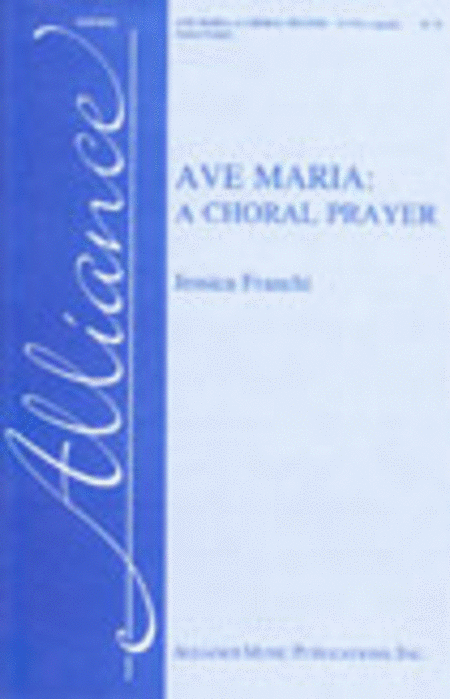 Ave Maria: A Choral Prayer