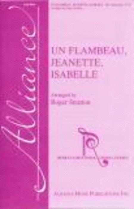 Un Flambeau, Jeanette, Isabelle