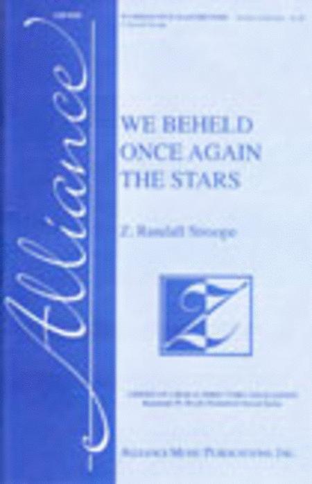 We Beheld Once Again the Stars