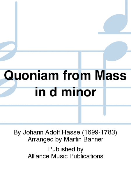Quoniam from Mass in d minor