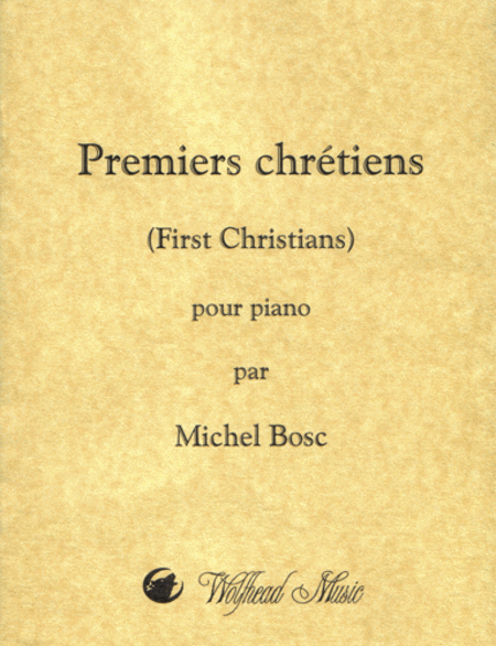 Premiers chretiens (First Christians) for Piano Solo