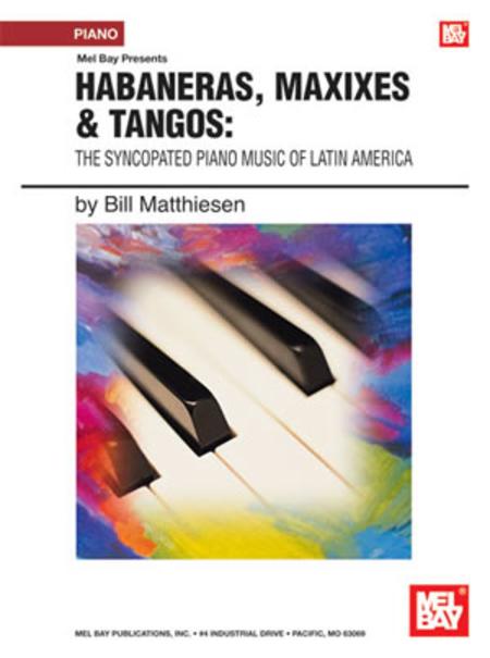 Habaneras, Maxixes & Tangos