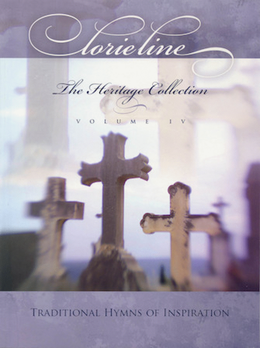 Lorie Line - The Heritage Collection Volume IV