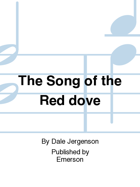 The Song of the Red dove