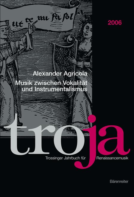 Alexander Agricola. Musik zwischen Vokalitat und Instrumentalismus