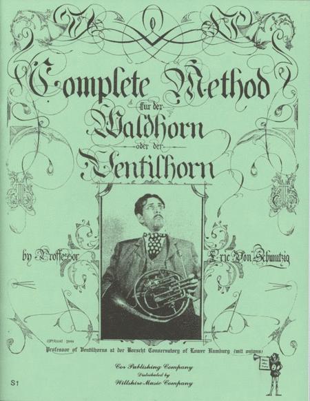 Complete Method Fur Der Waldhorn Oder Ventilhorn